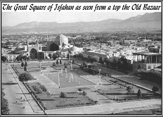 The Grand Square of Isfahan, where the School of Isfahan in Islamic philosophy emerged.